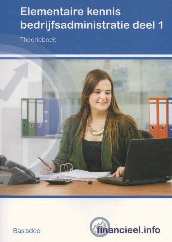Financieel.info - Elementaire kennis Bedrijfsadministratie 1 Theorieboek - Peter Hintzen |