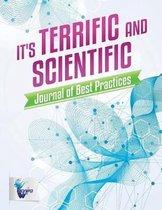 It's Terrific and Scientific Journal of Best Practices