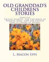 Old Granddad's Childrens Stories