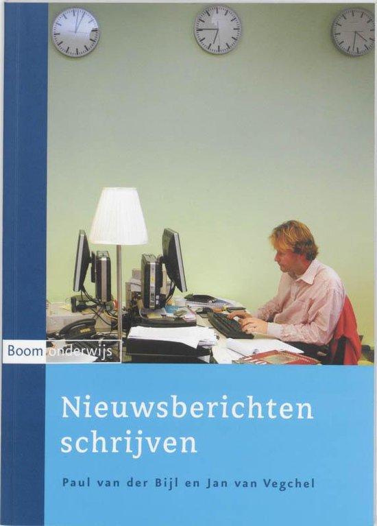 Nieuwsberichten Schrijven - P. van der Bijl |