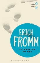 Boek cover To Have or To Be? van Erich Fromm
