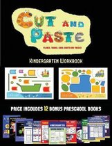 Kindergarten Workbook (Cut and Paste Planes, Trains, Cars, Boats, and Trucks)