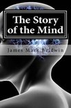 The Story of the Mind