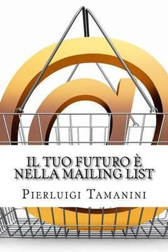 Il Tuo Futuro Nella Mailing List