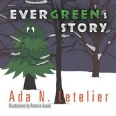 Evergreens Story