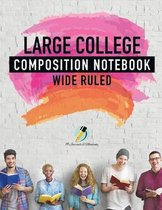 Large College Composition Notebook Wide Ruled