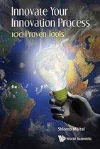 Boek cover Innovate Your Innovation Process van Shlomo Maital (Hardcover)