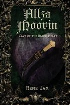 Altza Moorin and the Cave of the Black Heart