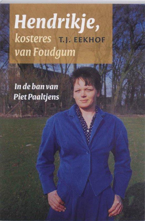 Cover van het boek 'Hendrikje kosteres van Foudgum'