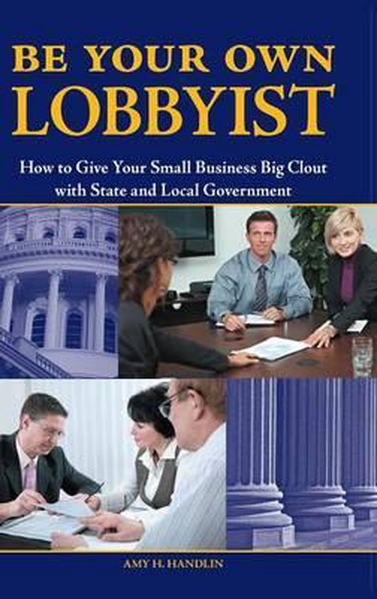 Be Your Own Lobbyist