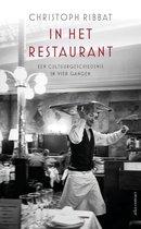 In het restaurant. Een cultuurgeschiedenis in vier gangen