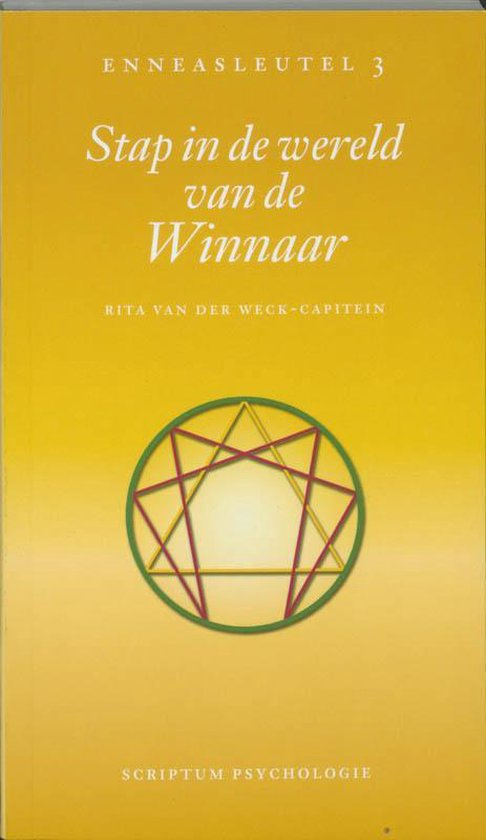 Stap in de wereld van de winnaar - R. Van Der Weck-Capitein |