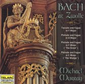 Bach at Zwolle / Michael Murray