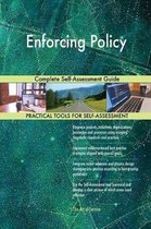 Enforcing Policy Complete Self-Assessment Guide
