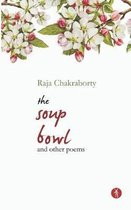 The Soup Bowl and Other Poems