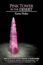 Pink Tower in the Desert