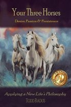 Your Three Horses