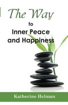 The Way to Inner Peace and Happiness