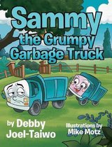 Sammy the Grumpy Garbage Truck