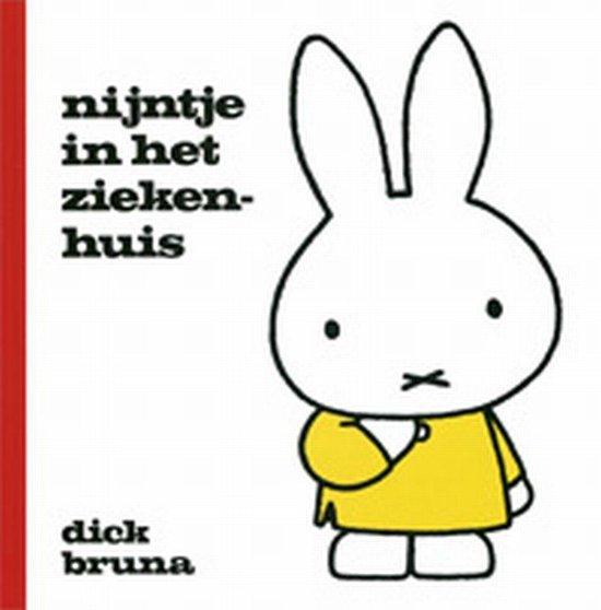 Boek cover Nijntje - Nijntje in het ziekenhuis van Dick Bruna (Hardcover)