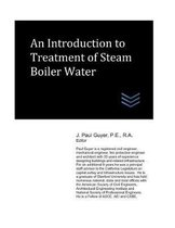 An Introduction to Treatment of Steam Boiler Water