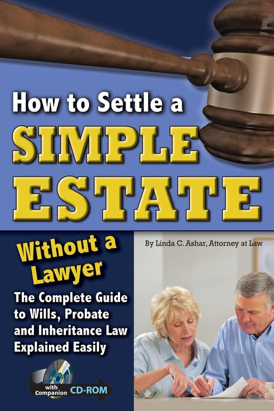Boek cover How to Settle a Simple Estate Without a Lawyer: The Complete Guide to Wills, Probate, and Inheritance Law Explained Easily van Linda C Ashar (Onbekend)