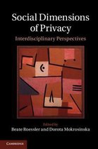 Social Dimensions of Privacy