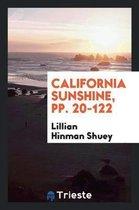 California Sunshine, Pp. 20-122