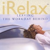 Irelax - Leaving The Workday Behind