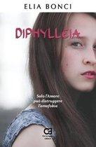 Diphylleia. Solo l'Amore Pu Distruggere l'Omofobia