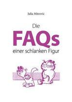 Die FAQs einer schlanken Figur