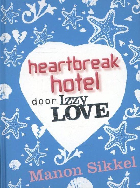 IzzyLove - Heartbreak hotel door IzzyLove - Manon Sikkel |