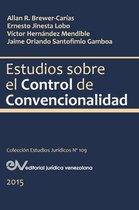 Estudios Sobre El Control de Convencionalidad