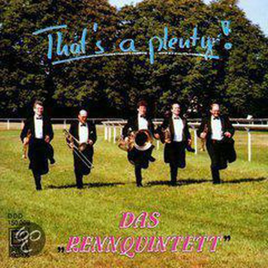 Das Rennquintett - That'S A Plenty !