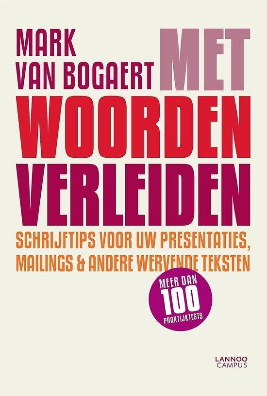 Met woorden verleiden - Mark van Bogaert |