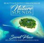 Nature Sounds - Secret Place