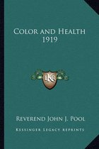 Color and Health 1919