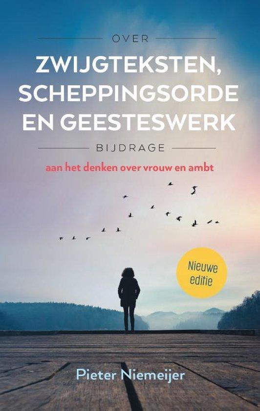 Over zwijgteksten, scheppingsorde en Geesteswerk - Pieter Niemeijer | Fthsonline.com