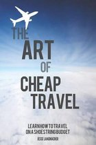 The Art of Cheap Travel