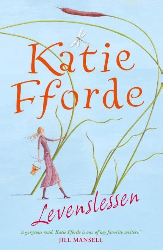 Levenslessen - Katie Fforde |