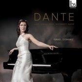 Dante: Liszt, Debussy, Ravel, Bustamente, Mariné