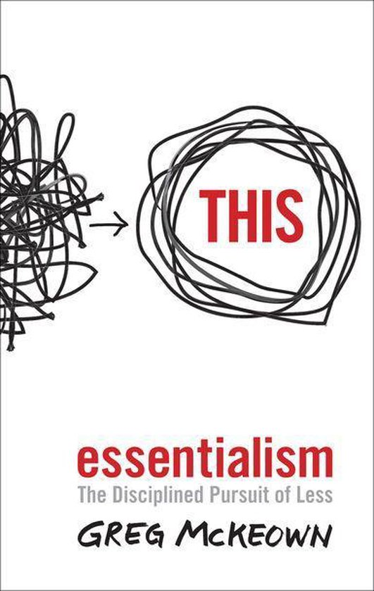 Boek cover Essentialism van Greg McKeown (Onbekend)