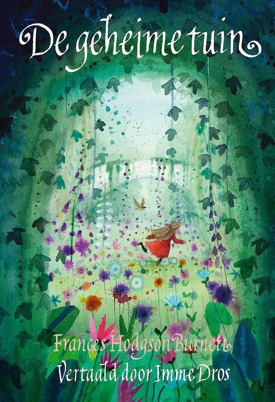 De geheime tuin - Frances Hodgson Burnett |