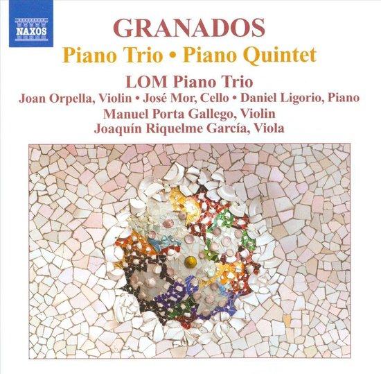 Granados: Piano Trio/ Piano 5Tet
