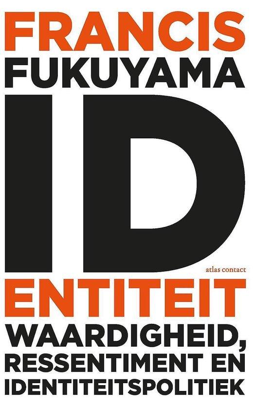 Identiteit - Francis Fukuyama | Readingchampions.org.uk