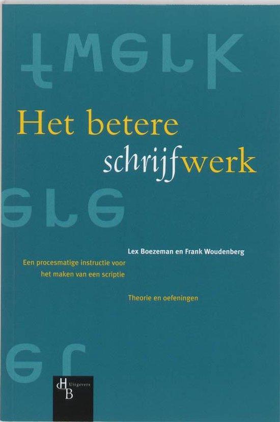 Het Betere Schrijfwerk - Lex Boezeman |