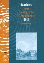 JAARBOEK ECOLOGISCHE GESCHIEDENIS 2010. STEDEN EN