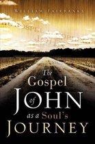 The Gospel of John as a Soul's Journey