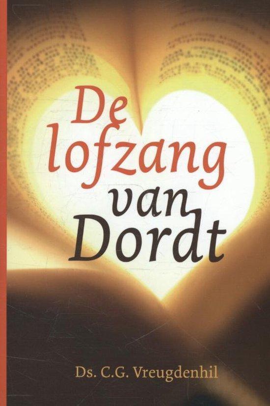 Cover van het boek 'De lofzang van Dordt' van C.G. Vreugdenhil