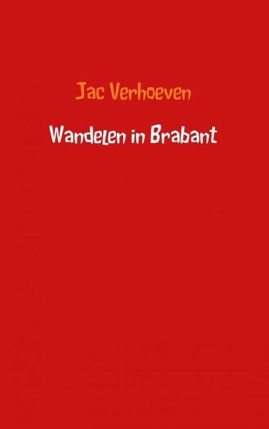 Wandelen in Brabant - Jac Verhoeven |